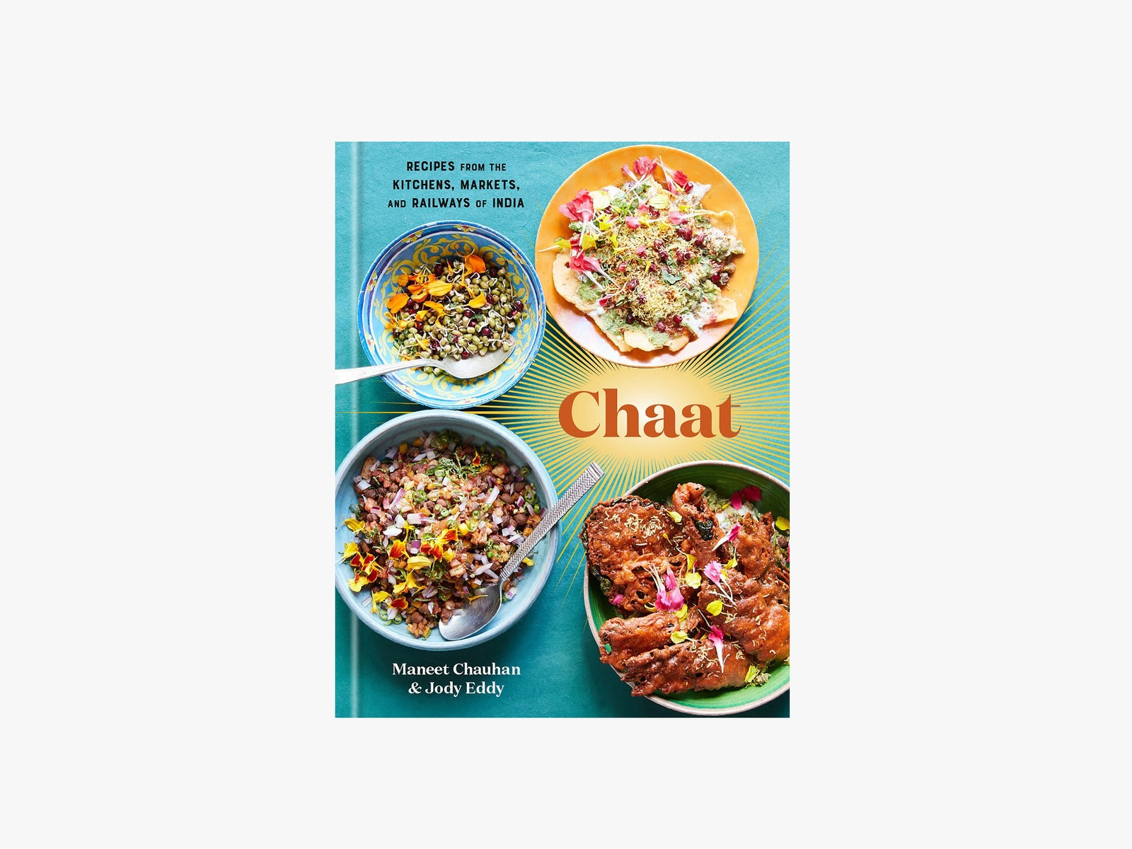 Review Chaat Recipes From The Kitchens Markets and Railways of India